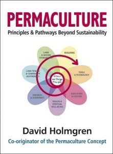 Permaculture - Principles and Pathways Beyond Sustainability